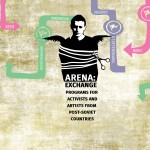 ARENA: Exchange Programs for Activists and Artists from Post-soviet Countries