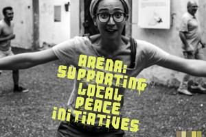 ARENA: Supporting Local Peace Initiatives