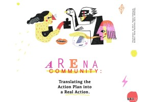 ARENA Community: Translating the Action Plan into a Real Action.
